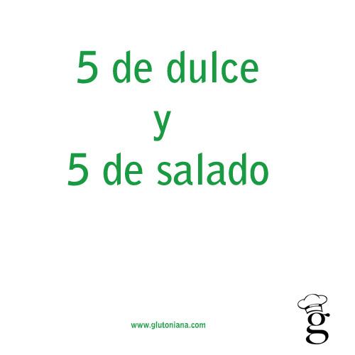 5dulce5salado_glutoniana