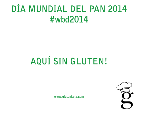 dia mundial pan 2014 glutoniana