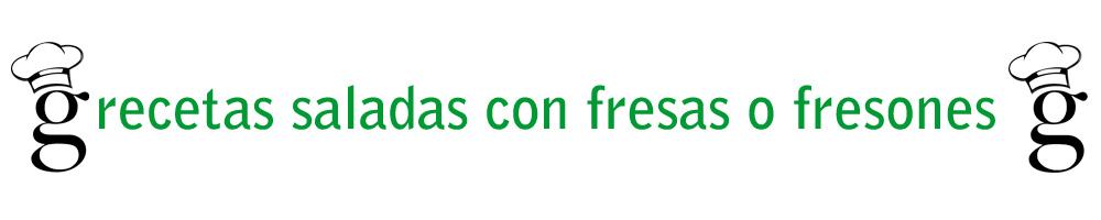 recetas_saladas_fresas_fresones_glutoniana
